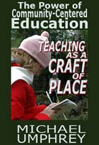 Community-Centered Education: Teaching as a Craft of Place